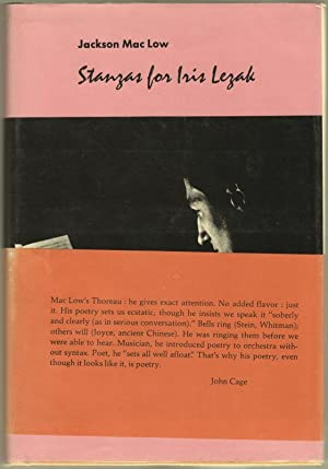 STANZAS FOR IRIS LEZAK: MAC LOW, Jackson