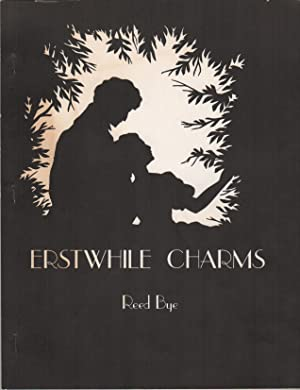 ERSTWHILE CHARMS: BYE, Reed