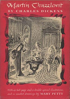 THE LIFE AND ADVENTURES OF MARTIN CHUZZLEWIT: DICKENS, Charles; Mary