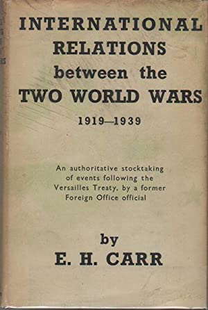INTERNATIONAL RELATIONS BETWEEN THE TWO WORLD WARS: CARR, E.H.