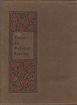 TALES BY RUDYARD KIPLING: Containing Many of the Plain Tales from the Hills [Brown Book Series]
