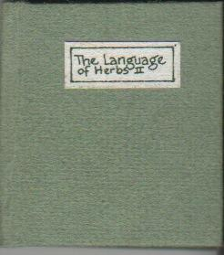 THE LANGUAGE OF HERBS II