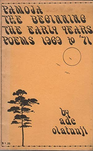 PAMOJA: The Beginning, The Early Years / Poems 1969-1971