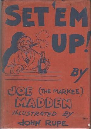 "SET 'EM UP!: MADDEN, Joe ""The"