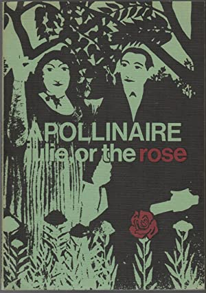 JULIE OR THE ROSE: APOLLINAIRE, Guillaume; Chris