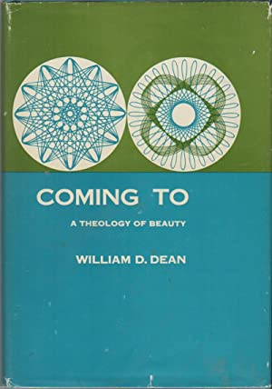 COMING TO: A Theology of Beauty
