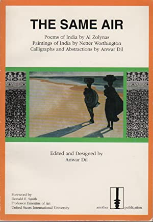 THE SAME AIR: Poems of India [.] Paintings of India [.] Calligraphs and Abstractions
