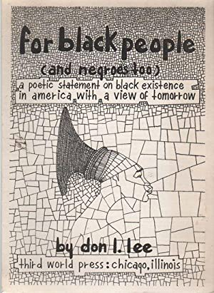 FOR BLACK PEOPLE (AND NEGROES TOO): A Poetic Statement on Black Existence in America with a View ...