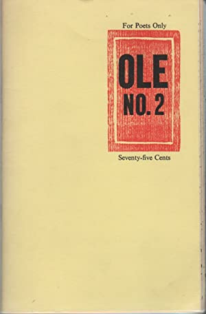 OLE: A Magazine for All Those Unacknowledged Legislators of the World, Especially Those Who Are R...