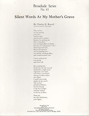SILENT WORDS AT MY MOTHER'S GRAVE (Broadside Series No. 85)
