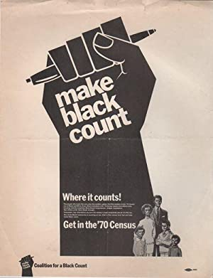 MAKE BLACK COUNT [.] Get in the '70 Census [Flyer]