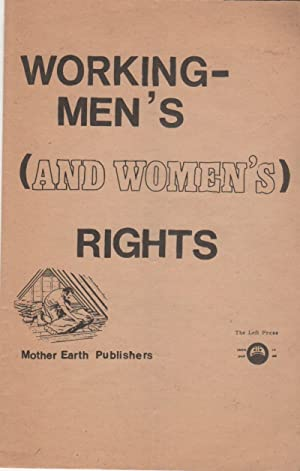 WORKING-MEN'S (AND WOMEN'S) RIGHTS