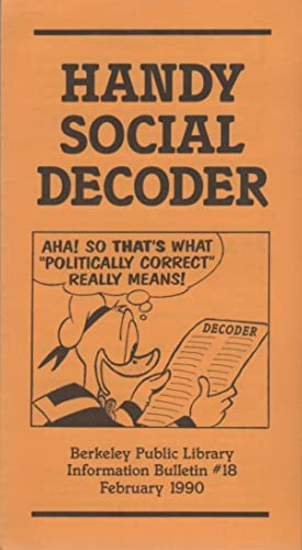 HANDY SOCIAL DECODER: Berkeley Public Library Information Bulletin #18