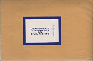 LEADERSHIP CONFERENCE ON CIVIL RIGHTS [Information Packet]