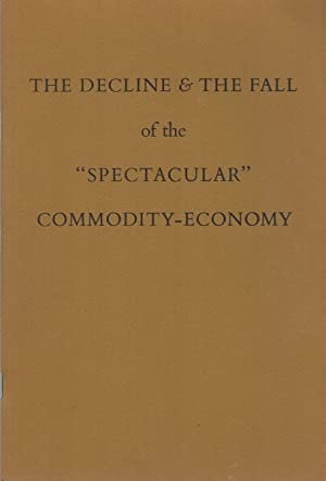 THE DECLINE & THE FALL OF THE