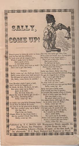 SALLY, COME UP! [Broadside Ballad-Sheet]