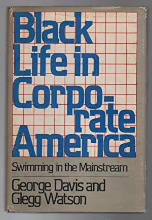 BLACK LIFE IN CORPORATE AMERICA: Swimming in the Mainstream