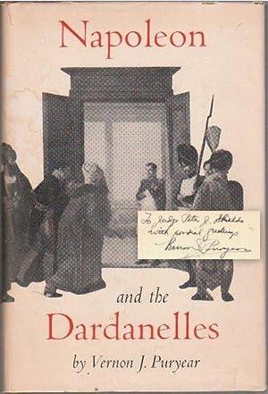NAPOLEON AND THE DARDANELLES: PURYEAR, Vernon J,