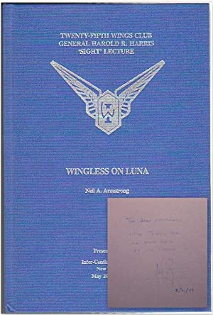 WINGLESS ON LUNA: THE 25TH WINGS CLUB: ARMSTRONG, Neil