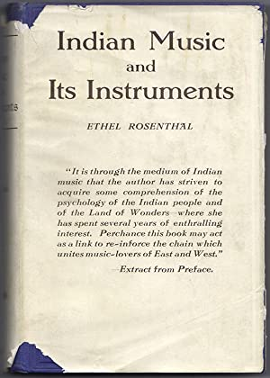 INDIAN MUSIC AND ITS INSTRUMENTS: A Study of the Present & A Record of the Past, Together with ...