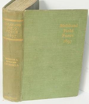The Story of the Malakand Field Force: Churchill, Winston S.