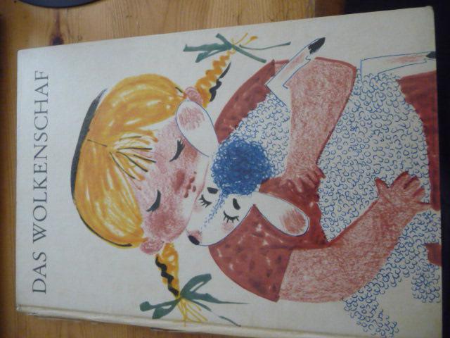 Das Wolkenschaf Ein Bilderbuch. Farbig illustriert von: Rodrian, Fred und