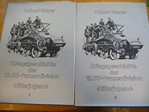 Kriegsgeschichte der 12. SS - Panzerdivision Hitlerjugend: Meyer, Hubert:
