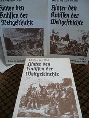 Hinter den Kulissen der Weltgeschichte: Lützeler, Felix Franz