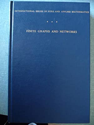 Finite Graphs and Networks An Introduction with: Busacker, Robert G.