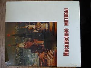 Mockobckne Motnbbi Moskauer Motive - Bilderwerk: div. Autoren: