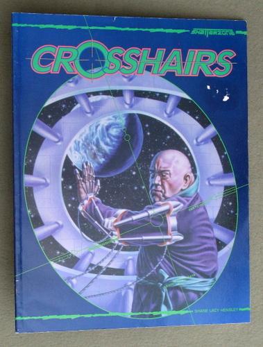 Crosshairs (Shatterzone): Shane Lacy Hensley