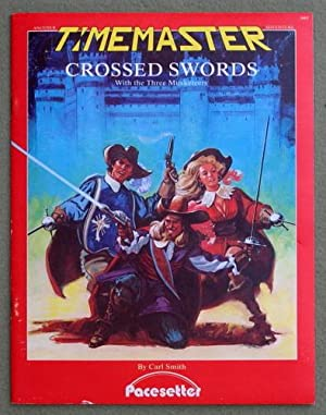 Crossed Swords: With the Three Musketeers (Timemaster): Carl Smith