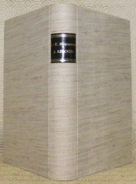 A Rebours - Les Editions G. Gres. 1922