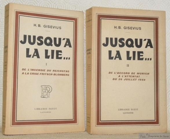 Gisevius H B Jusqu A La Lie Abebooks