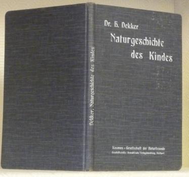 Naturgeschichte des Kindes. Mit zahreichen Abbildungen.