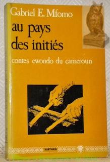 Oncle maternel - neveu: une relation privilégiée chez les Ewondo (French Edition)
