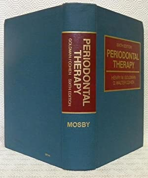 Periodontal therapy. Sixth edition with 3452 illustrations and 2 color plates.: GOLDMAN, Henry M. -...