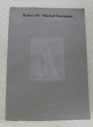 XYLON N.° 46. Zeitschrift. Michel Terrapon. Auflage: TERRAPON, Michel. -