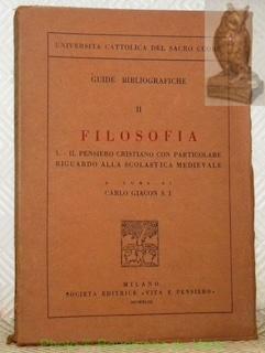 Guide bibliografiche II: Filosofia, 3. Il pensiero: GIACON, Carlo.