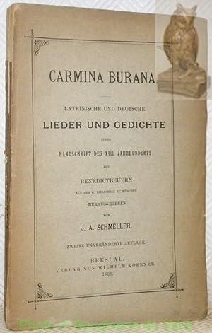 Carmina Burana. Lateinische und deutsche Lieder und: SCHMELLER, J.A.