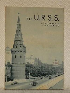 En U.R.S.S. de Mourmansk à Samarcande. Avec