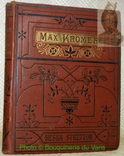 Max Krömer. A story of the siege: STRETTON, Hesba.