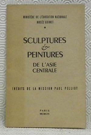 Sculptures & peintures de l?Asie centrale. Inédits