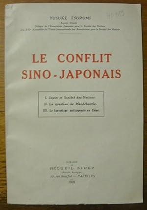 Le Conflit Sino-Japonais.: TSURUMI, Yusuke.