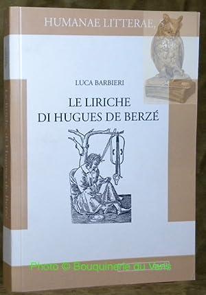 Le Liriche di Hugues de Berzé.Edizione critica: BARBIERI, Luca.