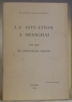 Le conflit sino-japonais. La situation à Shanghai