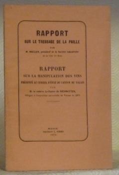 Rapport sur le tressage de la paille.Rapport: MULLER, M. -