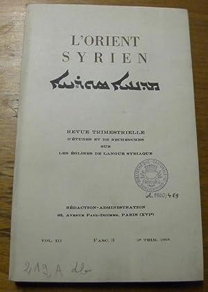 L?orient syrien. Revue trimestrielle d?études et de