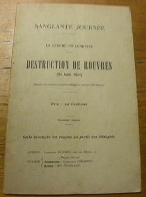 DESTRUCTION DE ROUVRES (24 août 1914).D?après les