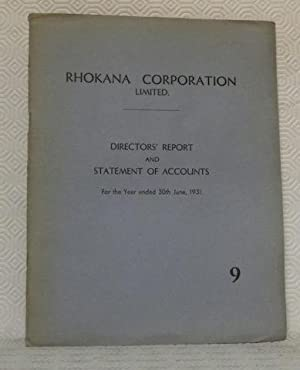 RHOKANA Corporation Limited. Directors? report and statement of accounts. For the Year ended 30th ...